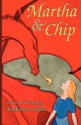 Martha & Chip