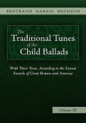 The Traditional Tunes of the Child Ballads, Vol 3