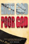 Rich God, Poor God