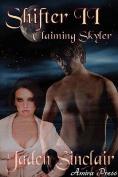 Shifter 2: Claiming Skyler