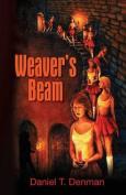 Weaver's Beam