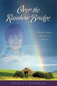 Over the Rainbow Bridge