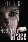 Secrets, Lies and Grace