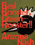 Red Rooster, Green Rooster