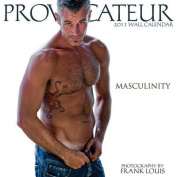 Provocateur Masculinity: 2011