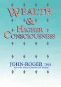 Wealth & Higher Consciousness