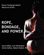Rope, Bondage and Power