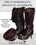 The Leatherman's Protocol Handbook