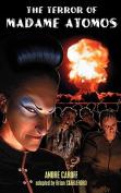 The Terror of Madame Atomos