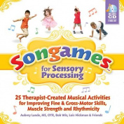Songames for Sensory Processing [With 2 CDs]