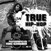 True Hip Hop