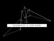 Schematics: a Love Story