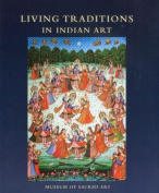 Living Traditions in Indian Art