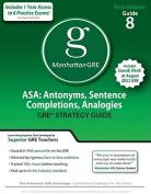 Asa: Antonyms, Sentence Completions, Analogies GRE Preparation Guide, 1st Ed (Manhattan GRE Preparation Guide