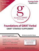 Foundations of GMAT Verbal Strategy Guide Supplement