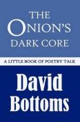 The Onion's Dark Core