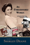 An Unreasonable Woman, in Search of Meaning Around the Globe