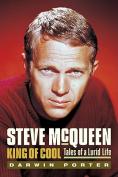 Steve McQueen, King of Cool