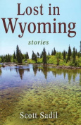 Anglers Book Supply Co 1-936008-00-9 Lost In Wyoming - Stories