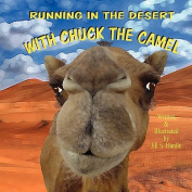 Running in the Desert with Chuck the Camel