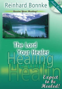 The Lord Your Healer [Audio]
