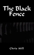 The Black Fence