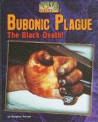 Bubonic Plague