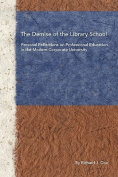 The Demise of Library School