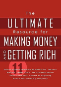 The Ultimate Resource for Making Money and Getting Rich