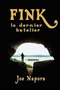 Fink: Le Dernier Batelier