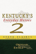 Kentucky's Everyday Heroes #2