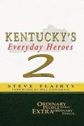 Kentucky's Everyday Heroes #2