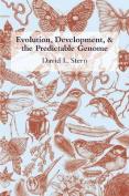 Evolution, Development, and the Predictable Genome