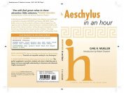 Aeschylus in an Hour