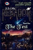 Nebador Book One
