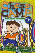 Chess Camp: Volume 1