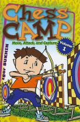Chess Camp: Volume 1