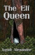 The Elf Queen