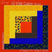 The Log Cabin Block
