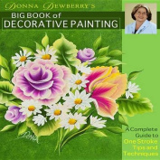 Donna Dewberry's Big Book of Decorative Painting