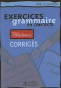 Exercices De Grammaire En Contexte [FRE]