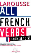 All French Verbs From A to Z [FRE]