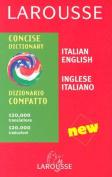 Larousse Dizionario Compatto/Larousse Concise Dictionary [ITA]