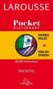 Larousse Pocket Dictionary/Larousse Diccionario Pocket
