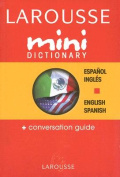 Larousse Mini Dictionary Espanol/Ingles English/Spanish