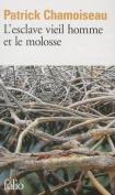 L' Esclave Vieil Homme Et Le Molosse [FRE]