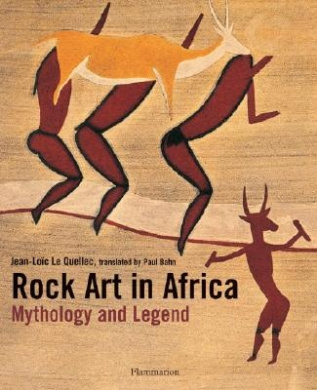 Rock Art in Africa: Mythology and Legend