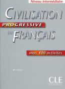 Civilisation Progressive Du Francais Avec 400 Activites