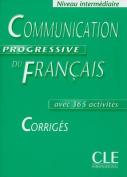 Communication Progressive Du Francais Corriges Avec 365 Cctivities