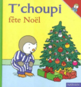 T Choupi Fete Noel [FRE]